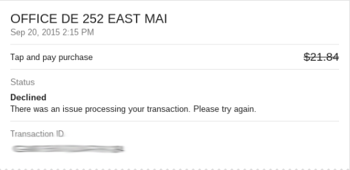Declined Tap and Pay Transaction. Click to Enlarge
